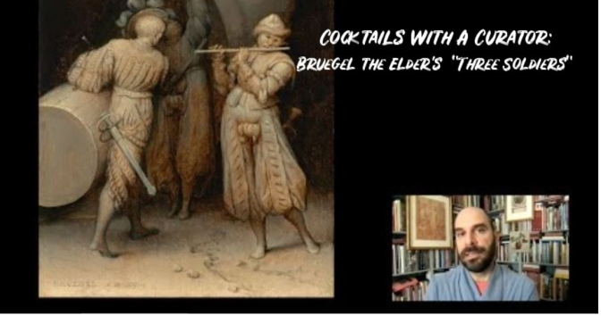 """Cocktails With A Curator: Bruegel The Elder's """"The Three Soldiers"""" (Video)"""