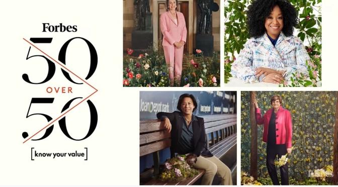 Top Women: Inside Forbes 2021 '50 Over 50′ List (Video)