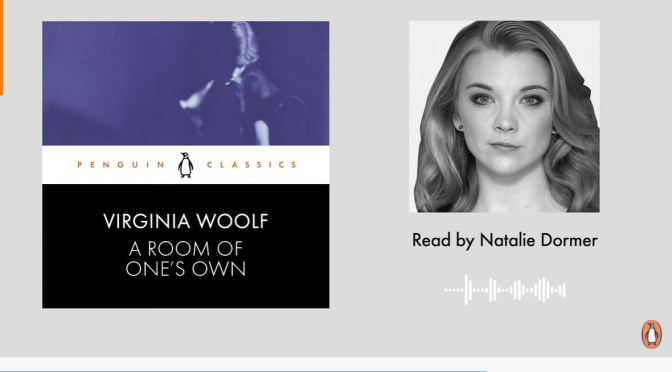 Literary: Virginia Woolf's 'A Room Of One's Own' Read By Natalie Dormer