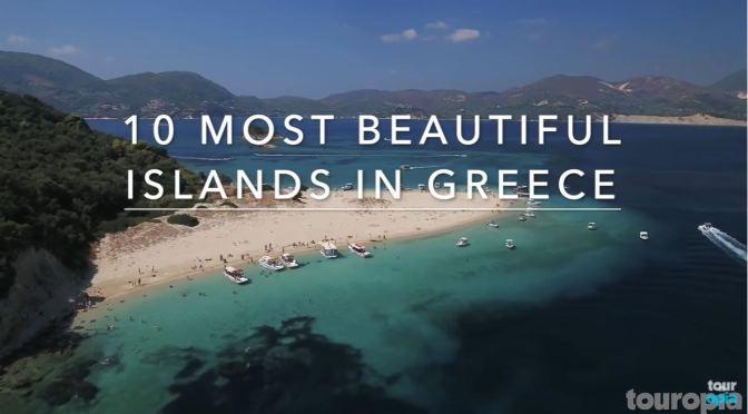 Views: Ten Most Beautiful Islands In Greece (Video)
