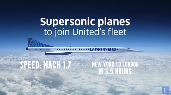 Air Travel: United Orders 50 Supersonic Planes