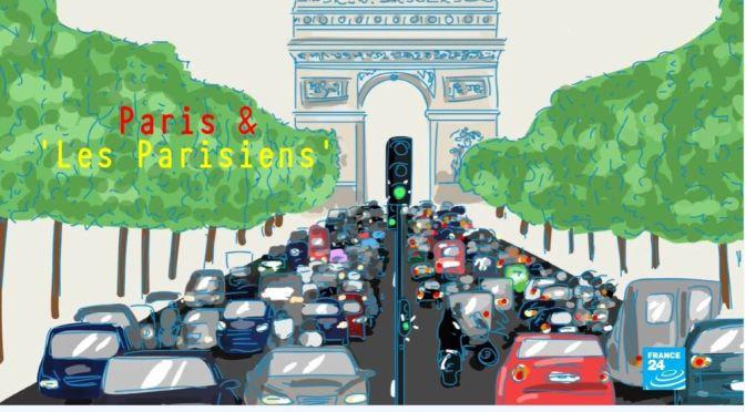 Travel & Culture: Paris And 'Les Parisiens' (Video)