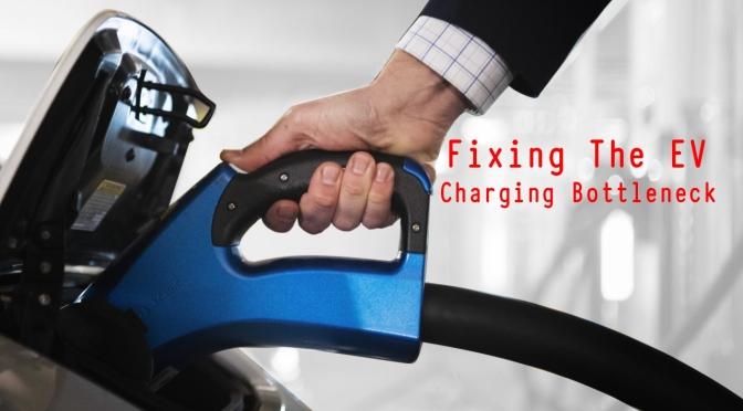 Analysis: Fixing The EV Charging Bottleneck