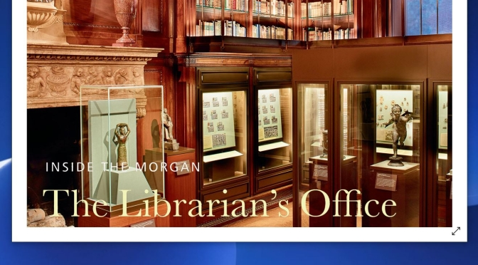 """Books: """"Inside The Morgan – The Librarian's Office"""""""