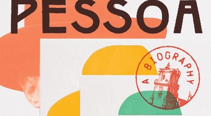 Book Review: 'Pessoa – A Biography' (NY Times)