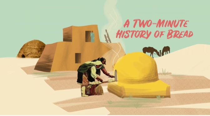 Two-Minute Views: The History Of Bread (Video)