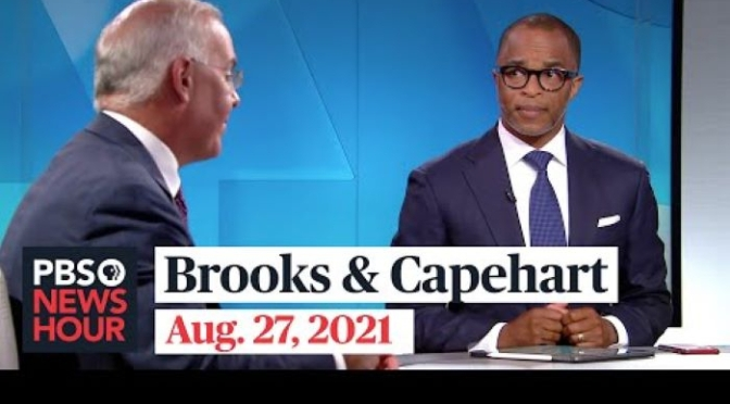 Political Analysis: Brooks & Capehart On Bombings In Afghanistan, Jan. 6 Riot