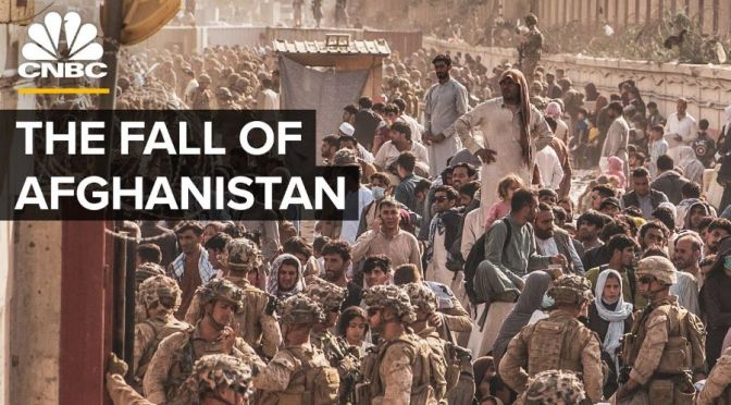 Analysis: How America's $2 Trillion Afghanistan War Ended In Chaos (CNBC)