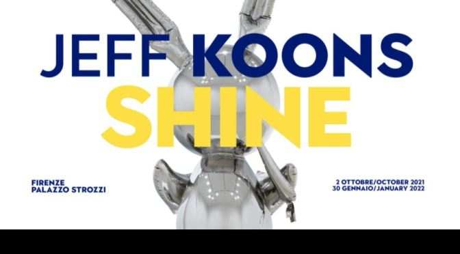 Exhibitions: 'Jeff Koons. Shine' At Palazzo Strozzi In Florence, Italy (Video)