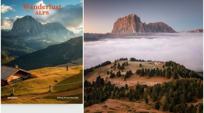 "Travel & Photography: ""Wanderlust Alps"" (2021)"