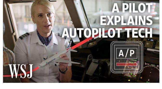 Aviation: A Pilot Explains Autopilot Technology