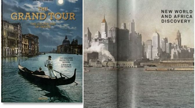 """Books: """"The Grand Tour – The Golden Age Of Travel"""""""